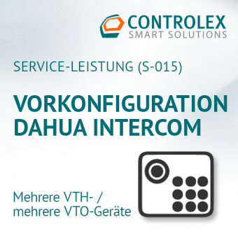 Vorkonfiguration DAHUA Intercom - mehrere VTO- / mehrere VTH-Geräte